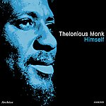 Thelonious Monk Himself