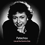 Patachou Live At Club Domino