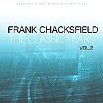 Frank Chacksfield The Classic Years, Vol 2