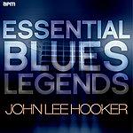 John Lee Hooker Essential Blues Legends - John Lee Hooker