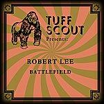 Robert Lee Battlefield