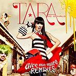 Tara McDonald Give Me More - The Remixes