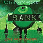 Robyn Hitchcock Love From London