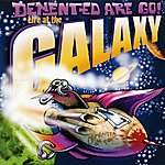 Demented Are Go Live At The Galaxy