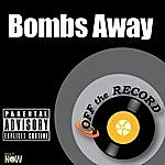 Off The Record Bombs Away - Single