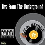 Off The Record Live From The Underground - Single
