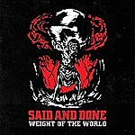 Said Weight Of The World