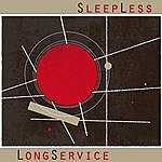 Sleepless Long Service