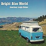 Courtney Leigh Heins Bright Blue World