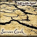 Jeff Keith Sorrows Creek