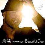 Jeff Sheppard Beautiful Day
