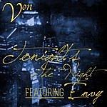 V.O.N. Tonight's The Night (Feat. Envy)