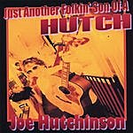 Hutch Just Another Folkin' Son Of A Hutch