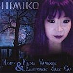 Himiko Heavy Metal Wannabe And Electronic Jazz Cat
