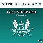 Adam M I Get Stronger