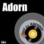 Off The Record Adorn - Single