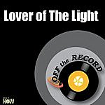 Off The Record Lover Of The Light - Single