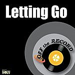 Off The Record Letting Go - Single