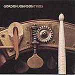 Gordon Johnson Trios