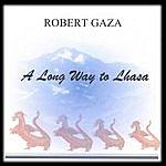 Gaza A Long Way To Lhasa