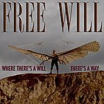 Free Will Where There's A Will, There's A Way