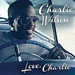 Charlie Wilson Love, Charlie
