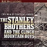 The Stanley Brothers I'm A Man Of Constant Sorrow