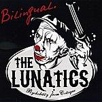 Lunatics Bilingual