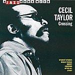 Cecil Taylor Crossing