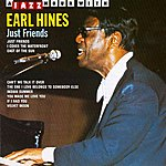 Earl Hines Just Friends