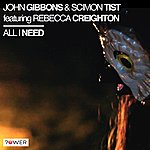 John Gibbons All I Need (Feat. Rebecca Creighton)