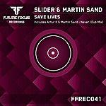 Slider Save Lives