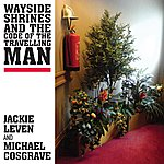 Jackie Leven Wayside Shrines And The Code Of The Travelling Man