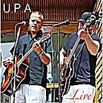 UPA Tunga Riff /Stanna Här - Live