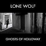 Lone Wolf Ghosts Of Holloway