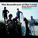 The Soundtrack Of Our Lives Sister Surround
