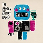 The Broken Family Band Salivating
