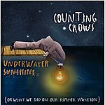 Counting Crows Underwater Sunshine (Or What We Did On Our Summer Vacation) (Deluxe Edition)
