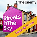 The Enemy Streets In The Sky - Track By Track