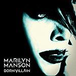 Marilyn Manson Born Villain - Album Sampler
