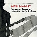 Nitin Sawhney Distant Dreams