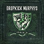 Dropkick Murphys Going Out In Style (Live At Fenway Edition)