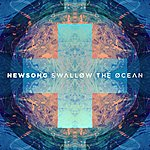 NewSong Swallow The Ocean (Deluxe Edition)