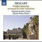 Patrick Gallois Mozart: Violin Sonatas Arranged For Flute & Piano