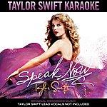 Taylor Swift Taylor Swift Karaoke: Speak Now