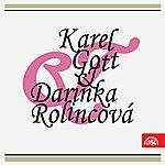 Karel Gott Karel Gott & Darinka Rolincová