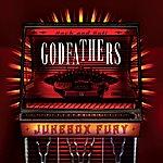 The Godfathers Jukebox Fury