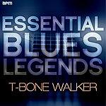 T-Bone Walker Essential Blues Legends - T-Bone Walker