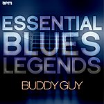 Buddy Guy Essential Blues Legends - Buddy Guy