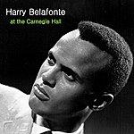 Harry Belafonte Belafonte At The Carnegie Hall